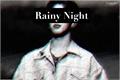 História: Rainy Night (Park Jimin Oneshot)