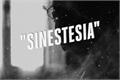 História: Sinestesia