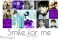 História: Smile For Me - Taegi