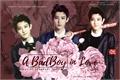 História: A BadBoy in Love (Imagine Chanyeol-EXO)