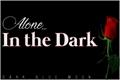 História: Alone... In the Dark