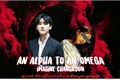 História: An alpha to an omega - imagine I.M ( changkyun)