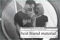 História: Best Friend Material