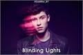 História: Blinding Lights