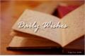 História: Daily Wishes