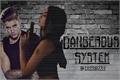 História: Dangerous System – Justin Bieber
