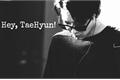 História: Hey, TaeHyun!
