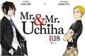 História: Mr.&Mr. Uchiha (Hiatus)