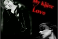 História: My Killer Love
