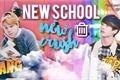 História: New school, New crush