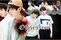 História: BTS: Obsession
