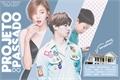 História: Projeto do Passado (Imagine Im JaeBum - JB)