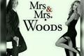 História: Sra & Sra Woods