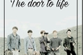 História: The Door To Life