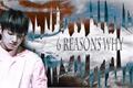 História: 6 Reasons Why