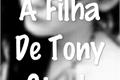 História: A Filha De Tony Stark
