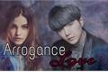 História: Arrogance Love - Min Yoongi