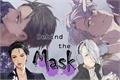 História: Behind the Mask