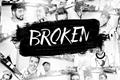 História: Broken - L3ddy