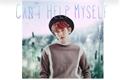 História: Can't Help Myself- Baekhyun Imagine
