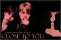 História: Close to you - yoonmin version