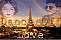 História: Dance Off Love - Lutteo