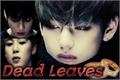 História: Dead Leaves