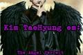 História: IMAGINE:The Angel perfect(Kim Tae Hyung)
