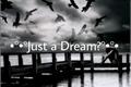 História: •°•°Just a Dream?°•°•