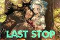 História: Last Stop