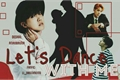 História: Let's dance with me (Long Imagine J-Hope - BTS)