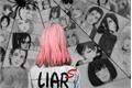 História: Liars