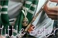 História: Little sister
