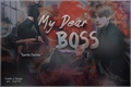 História: My Dear Boss (One-Shot - Taehyung)