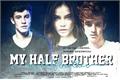 História: My Half Brother