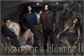 História: Nights of a Hunter II