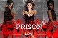 História: Prison love