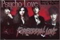 História: Psycho love and forbidden love (2° temp.Casamento forçado)