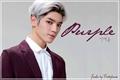 História: Purple • Lee Taeyong [Hiatus]