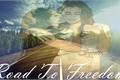 História: Road To Freedom