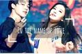 História: SeulMin In the name of love
