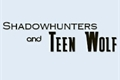 História: Shadowhunters and Teen Wolf