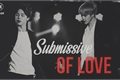 História: Submissive Of Love (Imagine Jimin)