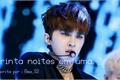História: Trinta noites em uma. (Lee JaeHwan(Ken)VIXX +18 One Shot)
