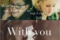 História: With You