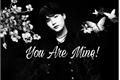 História: You Are Mine!(Imagine Min Yoongi)