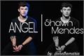 História: Angel (Shawn Mendes)