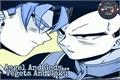 História: Angels and Gods.... Vegeta and Goku