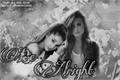 História: Be Alright