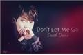 História: Don't Let Me Go (Jinho - Pentagon)
